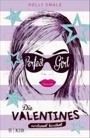 Holly Smale: Die Valentines – verdammt berühmt. Perfect Girl ★★★★