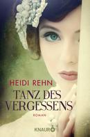 Heidi Rehn: Tanz des Vergessens ★★★★