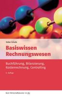 Volker Schultz: Basiswissen Rechnungswesen