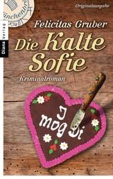 Die Kalte Sofie - Ein München-Krimi