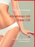 Marion Krohnenberger: Abnehmen mit Ester C®