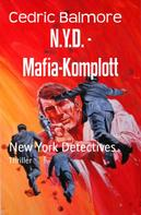 Cedric Balmore: N.Y.D. - Mafia-Komplott ★★★★★