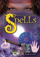Pamela Ball: The Ultimate Book of Spells