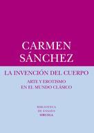 Carmen Sánchez: La invención del cuerpo
