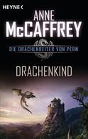 Anne McCaffrey: Drachenkind ★★★★