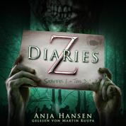 Z Diaries, Staffel 1, Teil 3 (ungekürzt)