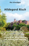 Ilka Scheidgen: Hildegard Risch