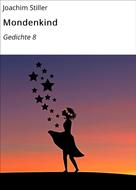 Joachim Stiller: Mondenkind