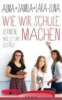 Alma de Zárate: Wie wir Schule machen ★★★★★