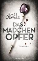 James Oswald: Das Mädchenopfer ★★★★