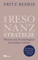 Fritz Reheis: Die Resonanzstrategie