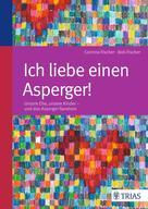 Bob Fischer: Ich liebe einen Asperger! ★★★★