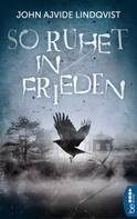 John Ajvide Lindqvist: So ruhet in Frieden ★★★★
