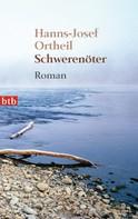 Hanns-Josef Ortheil: Schwerenöter