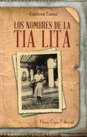Carlota Lama: Los nombres de la tía Lita