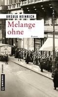 Ursula Heinrich: Melange ohne ★★★