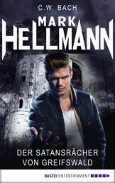 Mark Hellmann 03 - Der Satansrächer von Greifswald