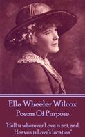 Ella Wheeler Wilcox: Poems Of Purpose