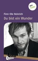 Finn-Ole Heinrich: Du bist ein Wunder - Literatur-Quickie ★★★★