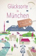 Stefanie Gentner: Glücksorte in München ★★★