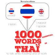 "1000 essential words in Thai - ""Listen, Repeat, Speak"" language learning course"