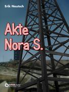 Erik Neutsch: Akte Nora S.