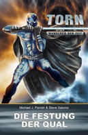 Michael J. Parrish: Torn 13 - Die Festung der Qual ★★