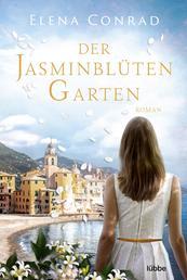Der Jasminblütengarten - Roman
