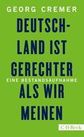 Georg Cremer: Deutschland ist gerechter, als wir meinen ★★★★