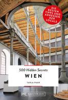 Tanja Paar: Bruckmann: 500 Hidden Secrets Wien
