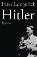 Peter Longerich: Hitler ★★★★