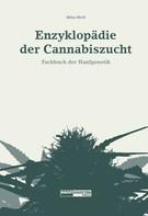 Mike MoD: Enzyklopädie der Cannabiszucht
