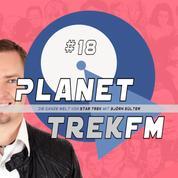 Planet Trek fm #18 - Die ganze Welt von Star Trek - Star Trek: Enterprise - Staffel 2: Ein Drama in 26 Akten