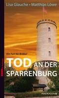 Lisa Glauche: Tod an der Sparrenburg ★★★★