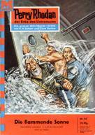 Clark Darlton: Perry Rhodan 94: Die flammende Sonne ★★★★