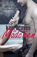 Mara Waldhoven: Kein braves Mädchen ★★★★