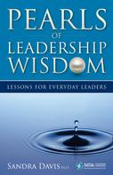 Sandra Davis: Pearls of Leadership Wisdom