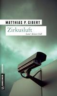 Matthias P. Gibert: Zirkusluft ★★★★