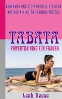 Leah Reese: TABATA - Powertraining für Frauen ★★★★