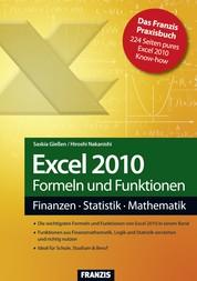 Excel 2010 Formeln und Funktionen - Finanzen - Statistik - Mathematik