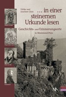 """Ulrike Glatz: """". . . in einer steinernen Urkunde lesen"""""""