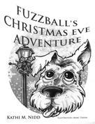 Kathi M. Nidd: Fuzzball's Christmas Eve Adventure