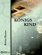 Karina Brauer: Königs Kind