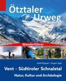 Heidi Rüppel: Wanderführer Ötztaler Urweg