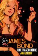 John Gardner: James Bond 19: Eine Frage der Ehre ★★★★