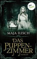 Maja Ilisch: Das Puppenzimmer ★★★