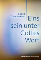 Eugen Drewermann: Eins sein unter Gottes Wort ★★★★★