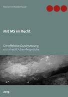 Marianne Moldenhauer: Mit MS im Recht