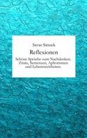 Savas Simsek: Reflexionen