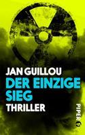 Jan Guillou: Der einzige Sieg ★★★★
